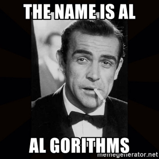 The name is Al. Al Gorithms